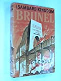 Front cover for the book Isambard Kingdom Brunel, a biography by L. T. C. Rolt