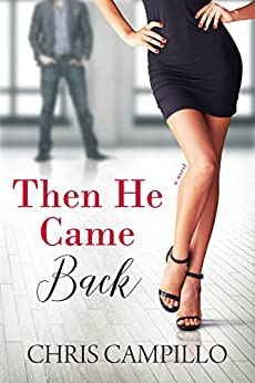 Then He Came Back (Love From Austin Book 2) by [Campillo, Chris]