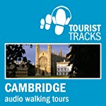 Tourist Tracks: Cambridge MP3 Walking Tours: Two audio-guided walks around Cambridge | Tim Gillett
