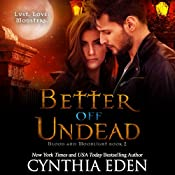 Better off Undead: Blood and Moonlight, Volume 2 | Cynthia Eden
