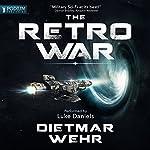 The Retro War | Dietmar Wehr