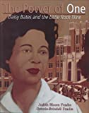 img - for The Power of One: Daisy Bates and the Little Rock Nine (Golden Kite Honors) book / textbook / text book