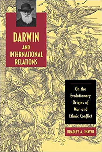 Darwin and International Relations: On the Evolutionary Origins of
