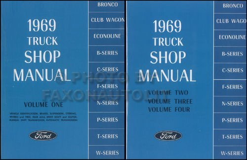 1969 FORD TRUCK & PICKUP FACTORY REPAIR SHOP & SERVICE 2 BOOK SET OF 4 MANUALS - INCLUDES F100 F150 F250 F350 F500 F600 TO F7000, C-Series, W-Series, P-Series, WT-Series, L-Series, LN-series, N-Series, HT-Series 69 ()