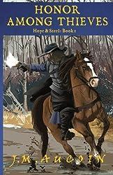 Honor Among Thieves (Hope & Steel) (Volume 1)
