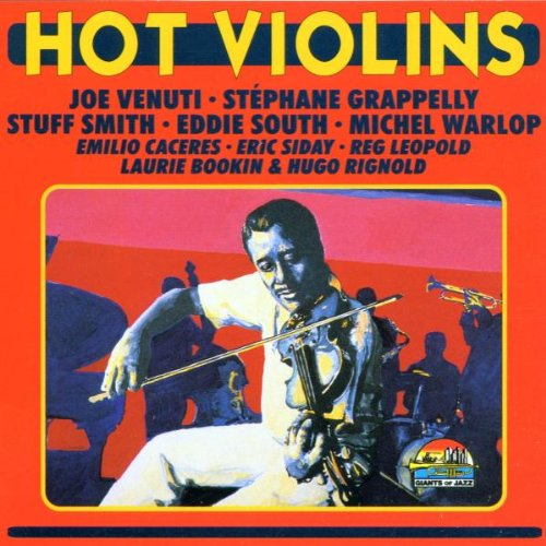Hot Violins 1929-41 by Giants of Jazz