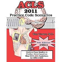 ACLS Practice Code Scenarios-2011 (4th Edition)