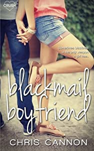 Blackmail Boyfriend by Chris Cannon (2015-08-07)
