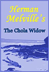 Herman Melville's The Chola Widow: Facing Rape and Death in the Galapagos Islands: A Short Story from