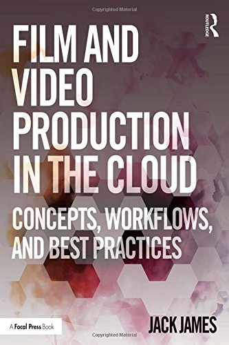 Film and Video Production in the Cloud: Concepts, Workflows, and Best Practices (Best Radio App Uk)