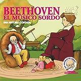 Beethoven: Una Historia Contada (Texto Completo) [Beethoven ]