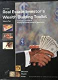 img - for The Complete Real Estate Investor's Wealth Building Toolkit - Volume Two - Contracts and Control, Packaging and Marketing an Opportunity DVDs and Books book / textbook / text book