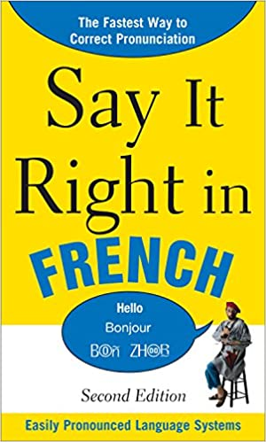 Say it right in french say it right series kindle edition by say it right in french say it right series 2nd edition kindle edition fandeluxe Images