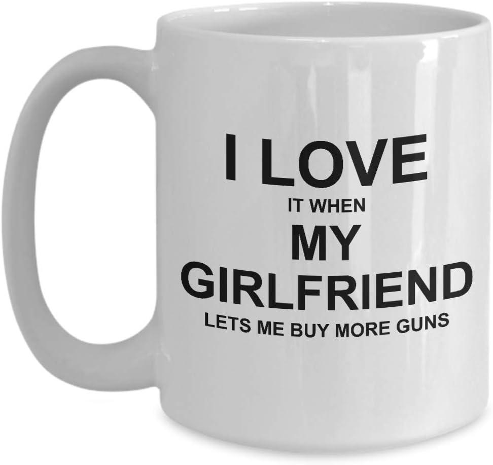 Funny Gun Coffee Mug for Boyfriend I Love It When My Girlfriend Lets Me Buy More Guns Gag Mug from Girlfriend