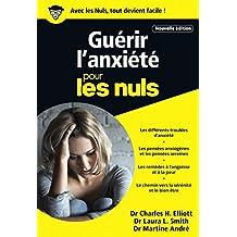 Guérir l'anxiété poche pour les Nuls - Nouvelle édition (POCHE NULS) (French Edition)