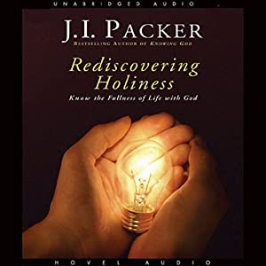 Rediscovering Holiness Audiobook