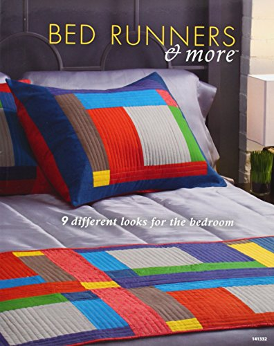 (Bed Runners and More: 9 Different Looks for the Bedroom (Quilting) by Various (2012) Paperback)