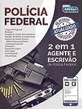 Polícia Federal - 2 em 1 - Agente de polícia e escrivão