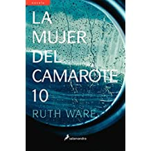 La mujer del camarote 10/ The Woman in Cabin 10 (Spanish Edition)