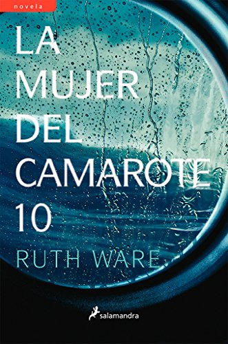 Book cover from La mujer del camarote 10/ The Woman in Cabin 10 (Spanish Edition) by Ruth Ware