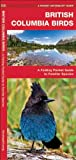 British Columbia Birds, James Kavanagh, 1583552774