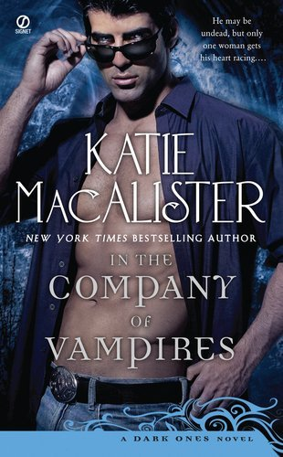 In the Company of Vampires: A Dark Ones Novel By Katie MacAlister ePub fb2 book