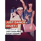 Just Dance (Duet)