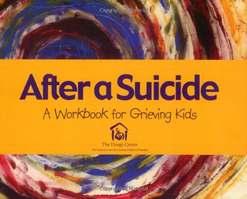 Download After a Suicide: An Activity Book for Grieving Kids Text fb2 book