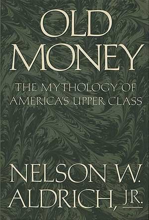 nelson aldrich old money - 1