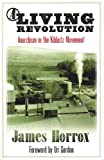 A Living Revolution: Anarchism and the Kibbutz Movement