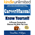 Career Manual - Know Yourself: A Proven Formula to Discover the Work You Love