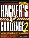 img - for Hacker's Challenge 2: Test Your Network Security & Forensic Skills book / textbook / text book