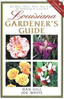 Louisiana Gardener's Guide by Joe White (2001-07-03)