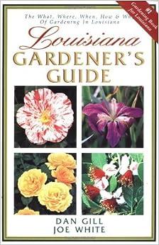 Book Louisiana Gardener's Guide by Joe White (2001-07-03)