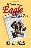 If I Were an Eagle, D. L. Hale, 1419670735