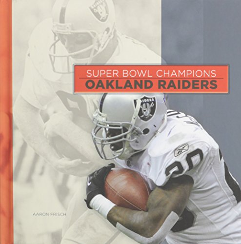 Oakland Raiders (Super Bowl Champions (Hardcover))