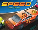img - for Speed by Nathan Clement (2013-04-01) book / textbook / text book
