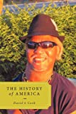 The History of America, David L. Cook, 1456749439
