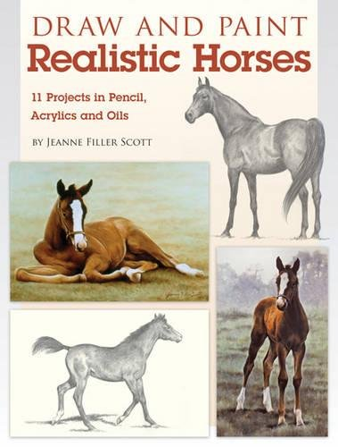 Download pdf draw and paint realistic horses projects in pencil projects in pencil acrylics and oills draw and paint draw and paint realistic horses jeanne filler scott prices and free draw and paint realistic horses if fandeluxe Image collections