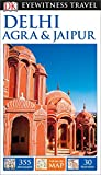 DK Eyewitness Travel Guide Delhi, Agra and Jaipur (DK Eyewitness Travel Guides)