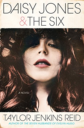Pdf Fiction Daisy Jones & The Six: A Novel