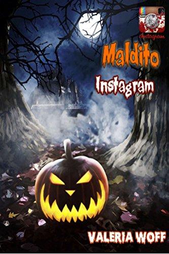 Maldito Instragram: cuentos de terror (Spanish Edition)]()