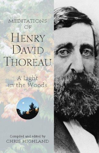 Download Meditations of Henry David Thoreau: A Light in the Woods (Meditations (Wilderness)) pdf epub