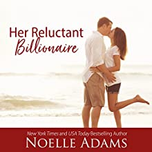 Her Reluctant Billionaire Audiobook by Noelle Adams Narrated by Carly Robins