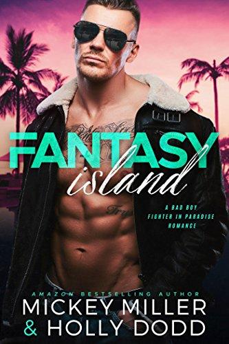 Fantasy Island (Windy City Bad Boys Book 2)
