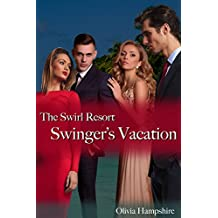 Swinger's Vacation, The Swirl Resort