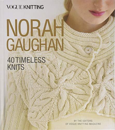 - Vogue® Knitting: Norah Gaughan: 40 Timeless Knits