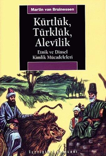Download Kurtluk, Turkluk, Alevilik Etnik ve Dinsel Kimlik Mucadeleleri PDF