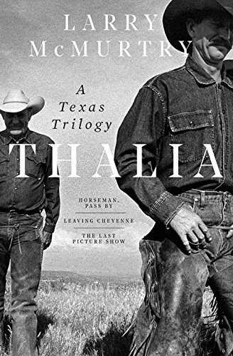 Thalia: A Texas Trilogy by Liveright