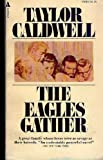 The Eagles Gather, Taylor Caldwell, 0515078689